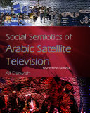Social Semiotics of Arabic Satellite Television