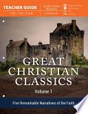 Great Christian Classics Volume 1 Teacher Guide
