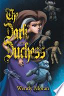 The Dark Duchess