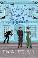 A Lady's Guide to Mischief and Murder Pdf/ePub eBook