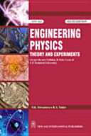 Engineering Physics Theory And Experiments : (As Per The New Syllabus, B. Tech. I Year Of U.P. Technical University)