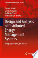 Design and Analysis of Distributed Energy Management Systems