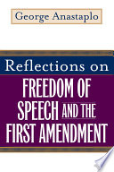 Reflections on Freedom of Speech and the First Amendment Book