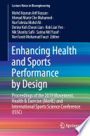 """Enhancing Health and Sports Performance by Design: Proceedings of the 2019 Movement, Health & Exercise (MoHE) and International Sports Science Conference (ISSC)"" by Mohd Hasnun Arif Hassan, Ahmad Munir Che Muhamed, Nur Fahriza Mohd Ali, Denise Koh Choon Lian, Kok Lian Yee, Nik Shanita Safii, Sarina Md Yusof, Nor Farah Mohamad Fauzi"