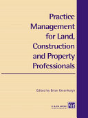 Practice Management for Land  Construction and Property Professionals