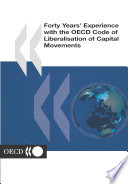 Forty Years Experience With The Oecd Code Of Liberalisation Of Capital Movements
