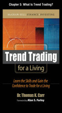 Trend Trading for a Living  Chapter 5   What is Trend Trading