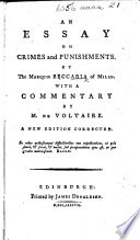 An Essay On Crimes And Punishments With A Commentary By M De Voltaire A New Edition Corrected