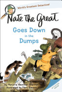 Nate the Great Goes Down in the Dumps