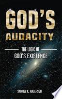 GOD'S AUDACITY