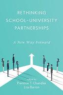 Rethinking School University Partnerships