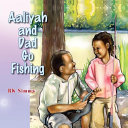 Aaliyah and Dad Go Fishing