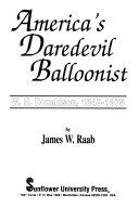 America s Daredevil Balloonist