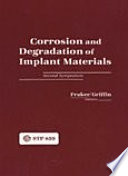 Corrosion and Degradation of Implant Materials