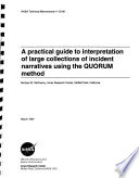 A Practical Guide to Interpretation of Large Collections of Incident Narratives Using the QUORUM Method