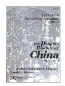 The People's Republic of China, 1949-1979: 1967-1970, The Cultural Revolution, part II