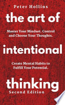 The Art of Intentional Thinking