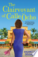 The Clairvoyant of Calle Ocho
