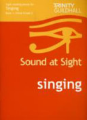 Sound at Sight Singing Book 1: Initial-Grade 2
