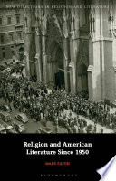 Religion and American Literature Since 1950