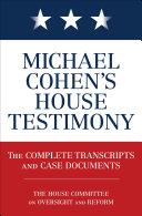 Michael Cohen's House Testimony