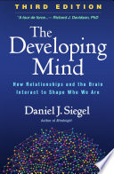 The Developing Mind  Third Edition Book