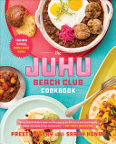 The Juhu Beach Club Cookbook