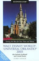 Econoguide Walt Disney World  Universal Orlando 2003 Book PDF