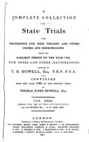 Cobbett's Complete Collection of State Trials and Proceedings for High Treason and Other Crimes and Misdemeanors from the Earliest Period [1163] to the Present Time[1820]. ebook