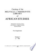 Catalog of the Melville J. Herskovits Library of African Studies, Northwestern University Library (Evanston, Illinois) and Africana in Selected Libraries
