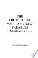 The Erothetical Value of Jesus  parables  In Matthew s Gospel