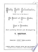 Sixty soft Voluntaries selected from the ... ancient and modern masters, for the Organ or Harmonium, etc