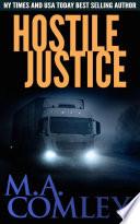 Hostile Justice  : (Justice series #8)