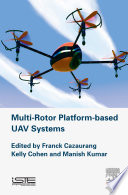 Multi rotor Platform Based UAV Systems
