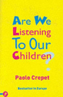 Are We Listening to Our Children?