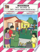 My Home and My Neighborhood
