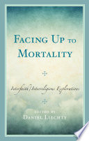 Facing Up to Mortality