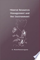 Mineral Resources Management and the Environment