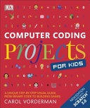 Computer Coding Projects for Kids Book PDF