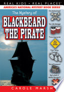 Read Online The Mystery of Blackbeard the Pirate For Free