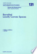 Barrelled Locally Convex Spaces