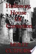 Holloway  House of Correction