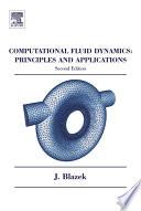 Computational Fluid Dynamics  Principles and Applications