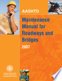 AASHTO Maintenance Manual for Roadways and Bridges Book