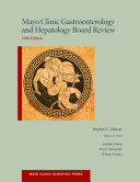 Mayo Clinic Gastroenterology and Hepatology Board Review