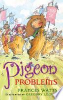 Pigeon Problems: Sword Girl Book 6