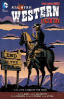 All Star Western Vol. 6: End of the Trail