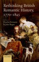Rethinking British Romantic History, 1770-1845 Pdf/ePub eBook