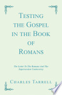 Testing The Gospel In The Book Of Romans