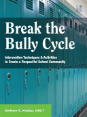 Break the Bully Cycle